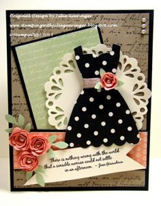 """Sensible Woman in a Polka Dot Dress .       Helen will love this one!                               """"There is nothing wrong with the world that a sensible woman could not settle in an afternoon""""    Stamps:Notable Notions, Favorite Thoughts (MDS) Cardstock: Very Vanilla, Basic Black, Crumb Cake, DSP Birthday Basics, Modern Medley and Venetian Romance Dress Up Framelits,Delicate Doilies Sizzlits,7/8"""" and 1 ¼"""" Scallop Circle Punches, ½"""" Crumb Cake Seam B, Pearls"""