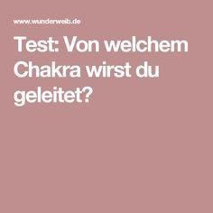 Test: Von welchem Chakra wirst du geleitet?
