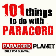 Here is a lot of good ideas of many of the wonderful uses of paracord!