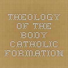 Theology of the Body - Catholic Formation