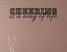 Cheering is a way of life