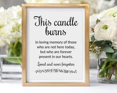 Memorial Candle Sign This Candle Burns In Memory Candle Wedding Signs, Wedding Table, Our Wedding, Wedding Ideas, Spring Wedding, Wedding Ceremony, Wedding Stuff, Wedding Inspiration, School Reunion Decorations