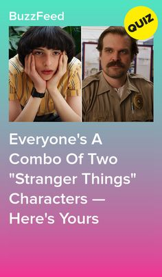 """Everyone's A Combo Of Two """"Stranger Things"""" Characters — Here's Yours Stranger Things Quiz, Stranger Things Characters, Stranger Things Aesthetic, Online Quizzes, Fun Quizzes, Best Buzzfeed Quizzes, Disney Quiz, The Neverending Story"""