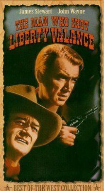 """""""The Man Who Shot Liberty Valance"""" starring John Wayne and James Stewart"""