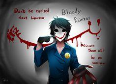 Bloody Painter.