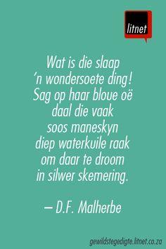 """""""Slaap"""" deur D.F. Malherbe  My all-time favorite Afrikaans poem I memorized; much longer than this. :-) #memories #herinneringe"""
