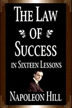 Buy The Law of Success in Sixteen Lessons: 1928 Version by Napoleon Hill and Read this Book on Kobo's Free Apps. Discover Kobo's Vast Collection of Ebooks and Audiobooks Today - Over 4 Million Titles! Quotes Dream, Life Quotes Love, Robert Kiyosaki, Tony Robbins, Books To Read, My Books, Image Citation, Napoleon Hill, Reading Lists
