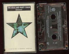 The Jesus And Mary Chain - Automatic: buy Cass, Album at Discogs