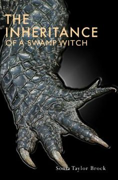 The Inheritance of a Swamp Witch (The Swamp Witch Series) by Sonia Taylor Brock, http://www.amazon.com/dp/B00809BHAU/ref=cm_sw_r_pi_dp_2rsSpb0DZ3DQM