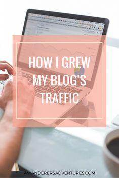 How I Grew My Blog's Traffic