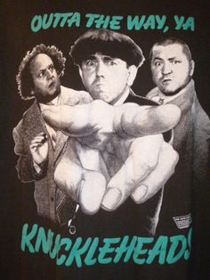 Vintage The Three Stooges Tshirt 'Outta The Way Ya Knuckleheads XL #Changes #GraphicTee