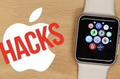 7 Apple Watch Hacks You Need To Know