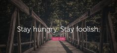 #SteveJobs #Stay #hungry #Stay #foolish #texcomsworldwide