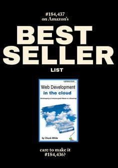 Web Development in the Cloud is now #184,437 on the Amazon Best Seller List!!  Help it get to #184,436!  http://www.amazon.com/dp/B00J49LBUQ