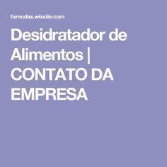 Desidratador de Alimentos | CONTATO DA EMPRESA