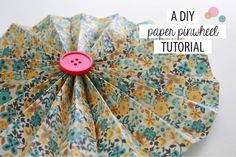 Paper Pinwheel Tutorial, You can totally pick whatever scrapbook paper you want and decorate with these!