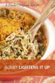 Bobby's Lighter Green Bean Casserole! A staple during out holidays and WOW cut 643 cals! OMG! Paula Deen