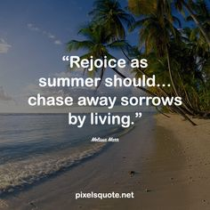 Summer is coming, with all the fun, love and inspirations. Let's celebrate this period of time with some happy and energetic summer quotes. Country Summer Quotes, End Of Summer Quotes, Happy Summer Quotes, Summer Rain, Summer Nights, Summer Beach, Summer Is Coming, Summer Of Love, Summer Humor