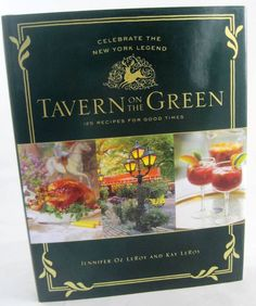 Tavern on the Green New York City Central Park NYC Manhattan Restaurant Cookbook.   Available at BooksBySam.com