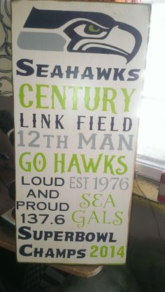 Seahawk sign for the man cave!