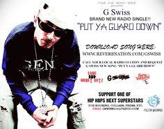 """"""" G Swiss - Put Ya Guard Down (prod by Joey Spec) """" by G Swiss - Music Uploaded by: G Swiss - @GSWISS"""