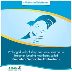 Get a good night's sleep for a healthier heart. #TheIncredibleHeart #AsianHeartInstitute