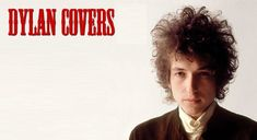 Nine Overlooked Bob Dylan Covers | God Is In The TV