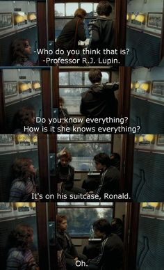Meeting Lupin on the train at the beginning of the Prisoner of Azkaban.