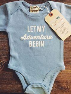 Blue Let My Adventure Begin Baby, Boy, Girl, Unisex, Infant, Toddler, Newborn, Organic, Fair Trade, Bodysuit, Outfit, One Piece, Onesie®, Onsie®