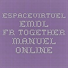 espacevirtuel.emdl.fr Together Manuel - Online