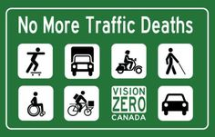 No more Traffic Deaths. Click to buy a weatherproof sticker at Vision Zero Canada.