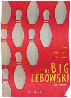 The Big Lebowski - Movie Poster, Coen brothers film, Jeff Bridges, John Turturro, bowling Art Print by stefanoreves