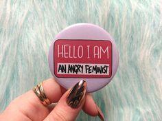58mm angry feminist pin riot grrrl feminist art pin