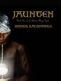 (see my main Clean Out Your eReader post ) Jaunten , by Honor Raconteur I had actually read this before; Fantasy Series, Fantasy Books, Book Series, Book 1, Summer Reading 2017, Valentines Day Book, Advent, Kindle, Books For Teens