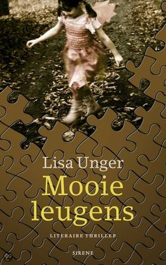 Mooie leugens (Beautiful Lies) by Lisa Unger