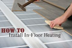 How to install in-floor heating- I want this! DIY DIY home projects home décor home dream home DIY. projects home improvement inexpensive home improvement cheap home DIY.