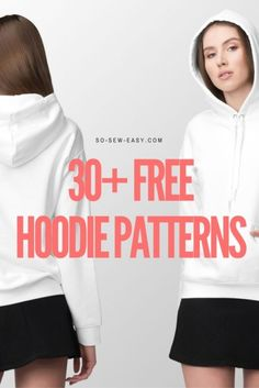 30+ FREE Hoodie Designs and Sewing Projects - So Sew Easy #hoodie Patterns #freepattern