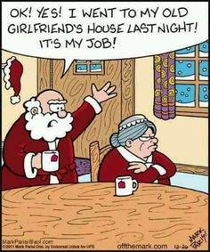 ok! yes! I went to my old girlfriends house last night! it's my job! #santa