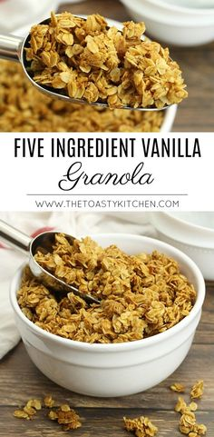 Five Ingredient Vanilla Granola - The Toasty Kitchen - Breakfast Recipes Oat Granola Recipe, Vegan Granola, Granola Bars, Diabetic Granola Recipe, Best Granola, Real Food Recipes, Snack Recipes, Freezer Recipes, Brunch Recipes