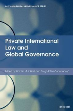 Private international law and global governance.       Oxford University Press, 2014