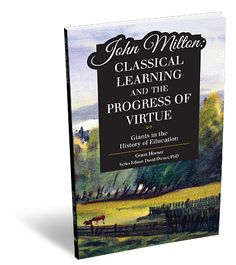 Professor Grant Horner from The Master's College examines John Milton`s powerful vision of a Christian and classical education.