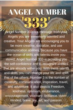Angel Number 333 Angel Number 333 is a message from your Angels you are immensely talented and creative. Your Angels are encouraging you to be more creativ Mantra, Spiritual Meaning Of Numbers, Number 333, Angel Number 33, Angel Number Meanings, Numerology Numbers, Numerology Chart, Angel Guidance, Law Of Attraction Affirmations
