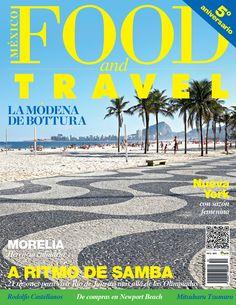 Para julio-agosto, nos fuimos a saborear los viajes de la cocina en Morelia, Río de Janeiro y Módena.