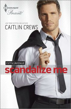 Title: Scandalize Me Series: Fifth Avenue Trilogy Author: Caitlin Crews Published: June by Harlequin Length: Usa Today, Lisa, Girl Reading, Romance Novels, Book Series, Bestselling Author, My Books, Crane, Kindle