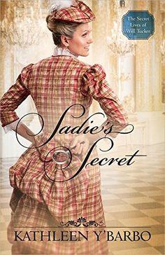 Sadie's Secret (The Secret Lives of Will Tucker)