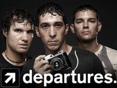 Departures, the most amazing show I have ever experienced. This was a life changing series, I appreciate it heaps, and am over whelmed with love for this 'more than a travel show' every time I watch an episode.