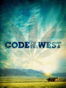 Code of the West - The state of Montana may become the first to repeal its medical marijuana law. Code of the West follows the political process of marijuana policy reform - and the recent federal crackdown on medical marijuana growers across the country.