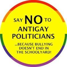 Bullying doesn't end in the schoolyard. Say no to bigoted and hateful politicians who try to couch their hatred as morality. Stop Bullying, Anti Bullying, Lgbt Rights, Human Rights, Equal Rights, Civil Rights, Just Say No, Pro Choice, Politicians