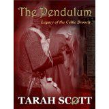 The Pendulum: Legacy of the Celtic Brooch (Kindle Edition)By Tarah Scott