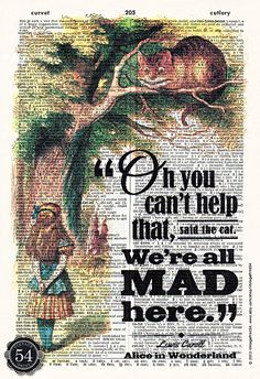 Vintage Dictionary Art Print ALICE IN WONDERLAND Cheshire Cat We're All Mad Here Upcycled Book Art Recycled Book Page Home Decor Wall Decor on Etsy, $8.50